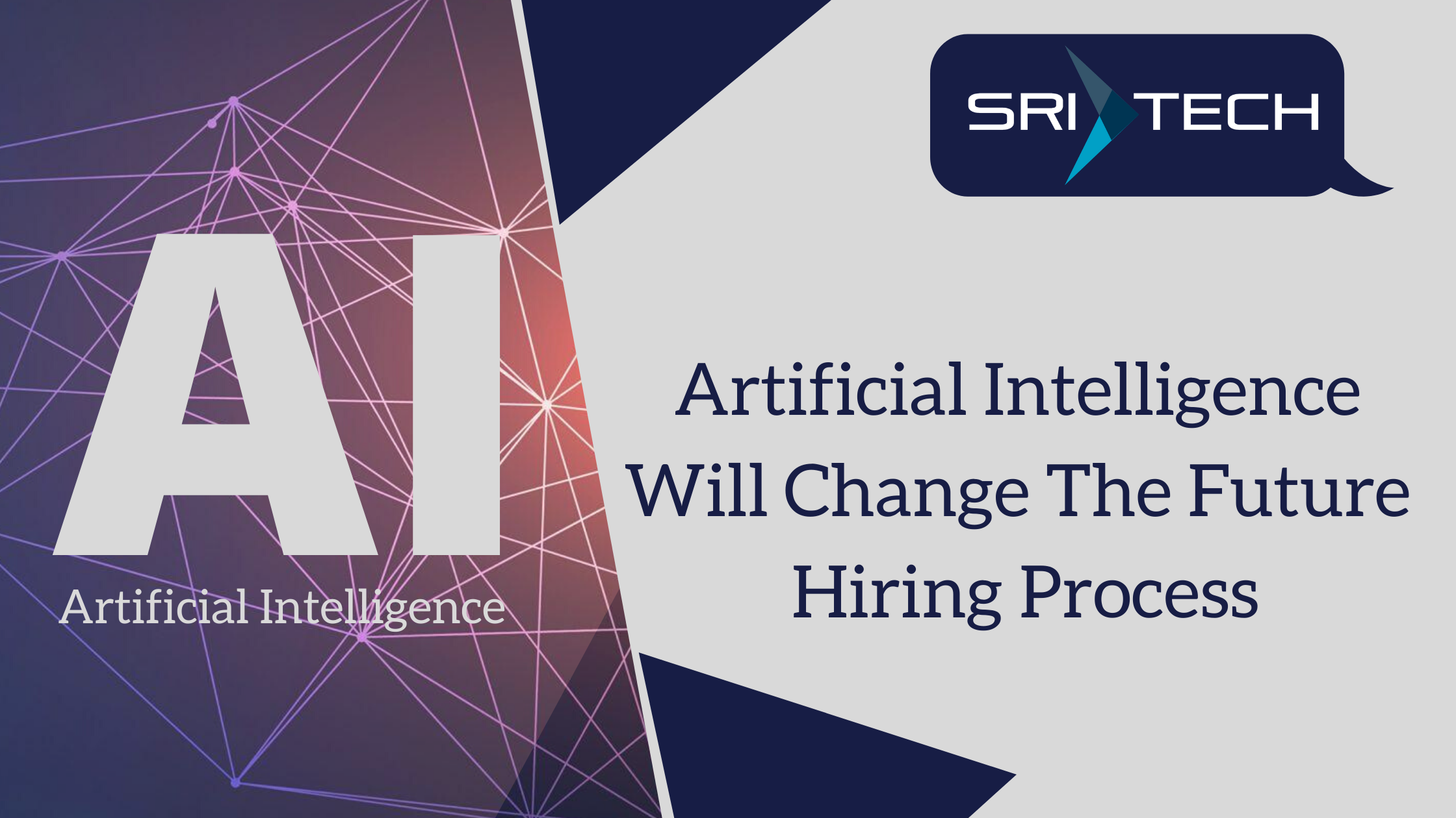 Artificial Intelligence will change the future hiring process