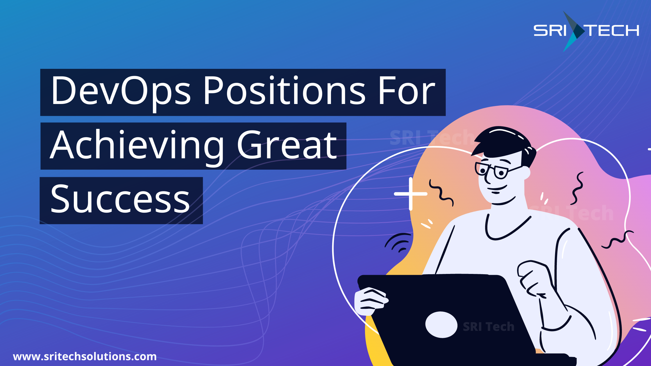 DevOps Positions For Achieving Great Success