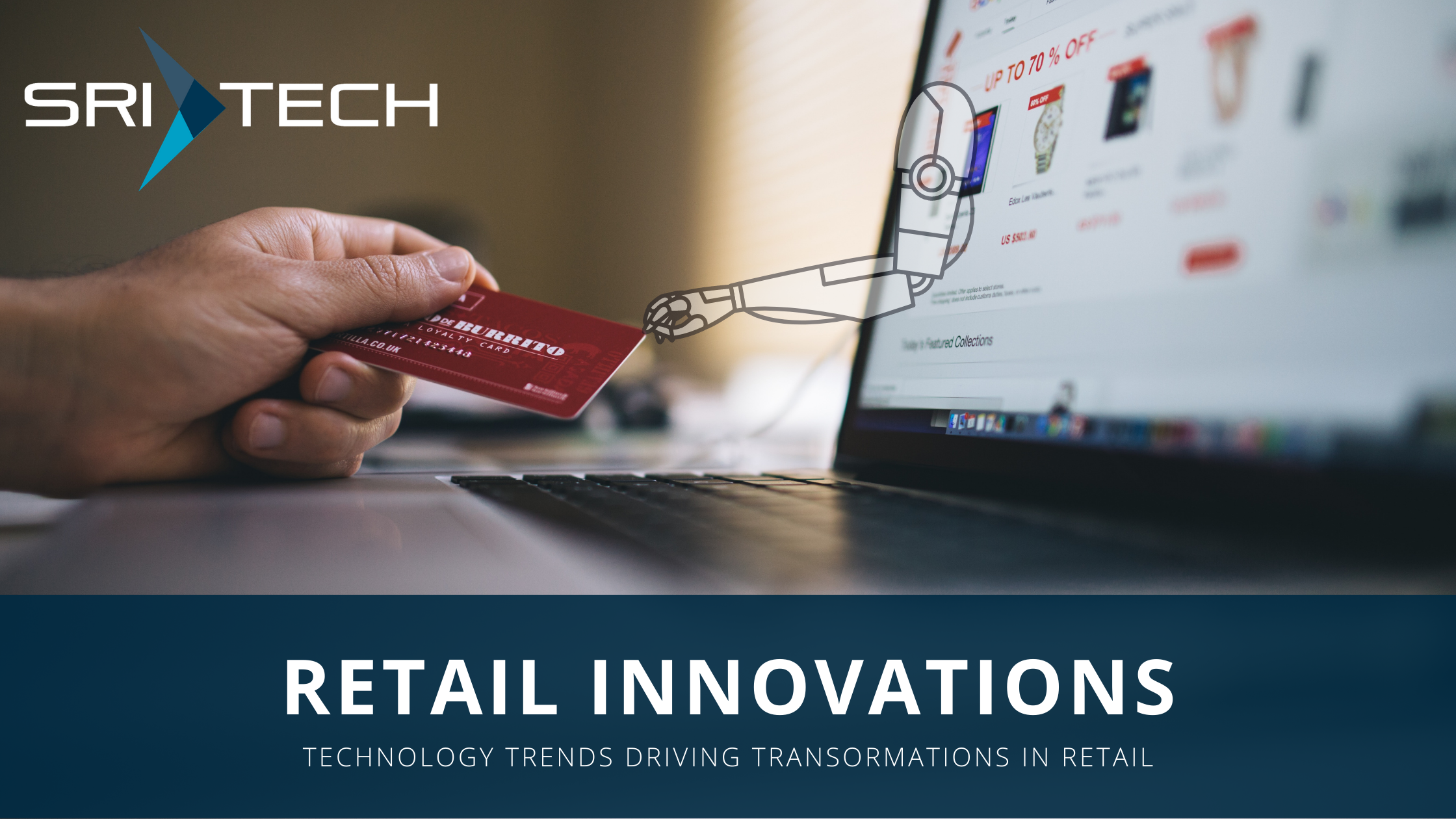 Technology Transformation and Innovations in Retail Industry